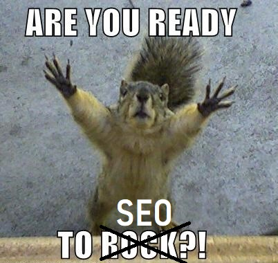 Are you ready to SEO